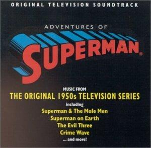 The Adventures of Superman: Original Television Soundtrack (1950s TV Series)