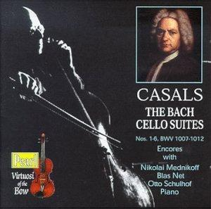 Virtuosi Of The Bow - Bach: 6 Cello Suites / Casals