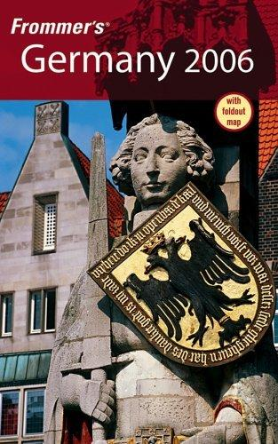 Frommer's ®  Germany 2006 (Frommer's Complete)