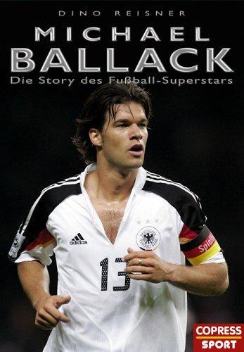 Michael Ballack Die Story des Fußball-Superstars