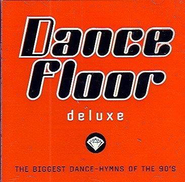 Dancefloor Deluxe / The Biggest Dance-Hymns of the 90's