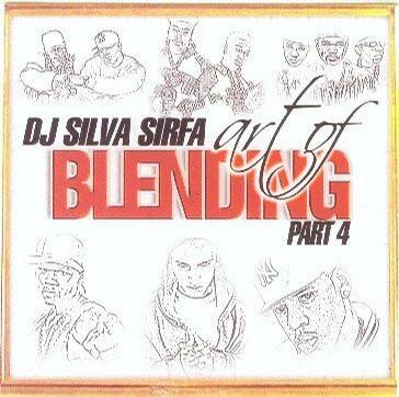 DJ Silva Sirfa [mixtape] Art of [Blending] Part 4