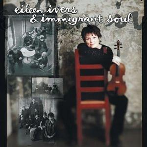 Eileen Ivers and Immigrant Soul