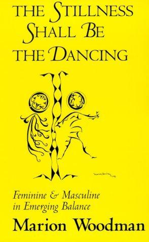 The Stillness Shall Be the Dancing