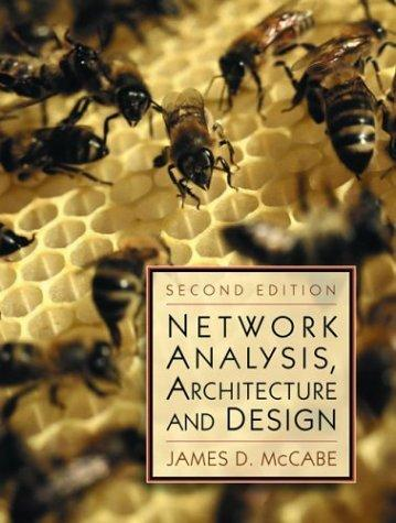 Network Analysis, Architecture and Design, Second Edition (The Morgan Kaufmann Series in Networking)