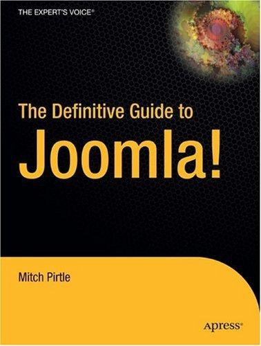 The Definitive Guide to Joomla! (Definitive Guide)