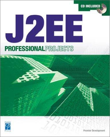 J2EE Professional Projects (Professional Projects)