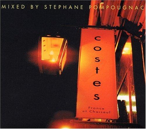 Costes, Mix By Stephane Pompougnac