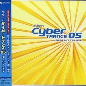 Velfarre Cyber Trance 05: Best Hits Trance