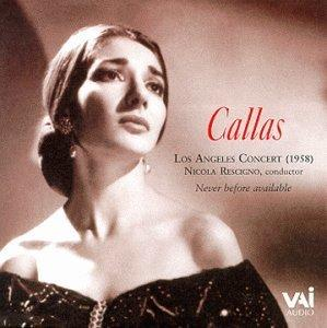 Maria Callas - The 1958 Los Angeles Concert / Puccini, Rossini, et al