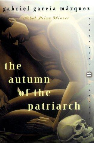 The Autumn of the Patriarch (Perennial Classics)