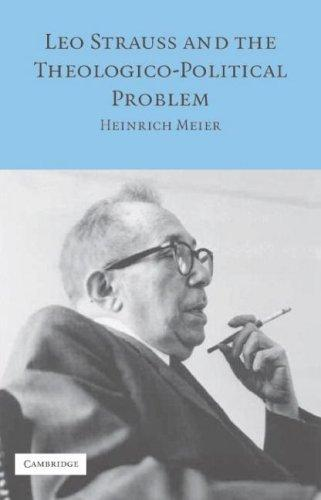 Leo Strauss And the Theological-Political Problem