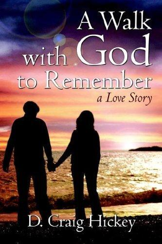A Walk with God to Remember