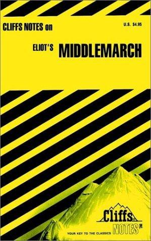 Cliffsnotes Middlemarch (Cliffs Notes)