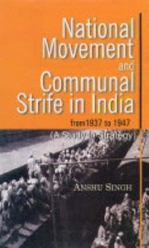 National Movement and Communal Strife in India