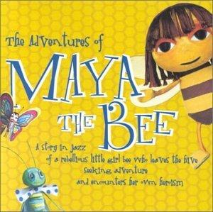 The Adventures of Maya the Bee (A Story in Jazz)