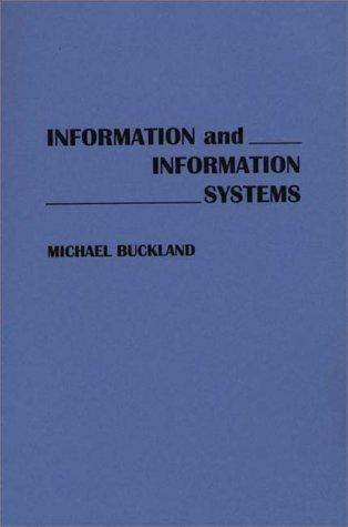 Information and Information Systems (New Directions in Information Management)