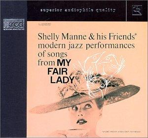 Shelly His Friends Manne my fair lady