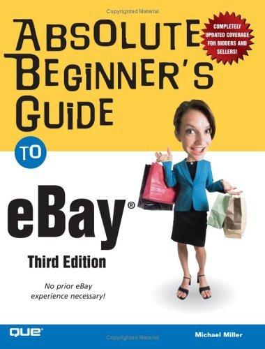 Absolute Beginner's Guide to eBay (3rd Edition) (Absolute Beginner's Guide)