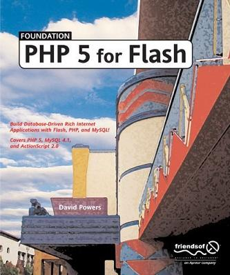 Foundation PHP 5 for Flash (Foundation)