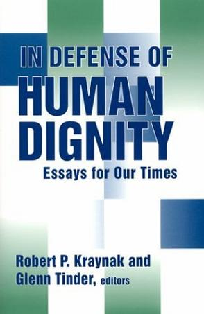In Defense of Human Dignity