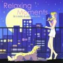 Relaxing Moments-36 classics & jazz favourites