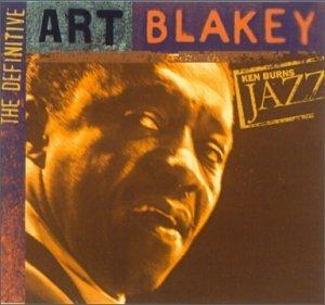 Ken Burns JAZZ Collection: Art Blakey