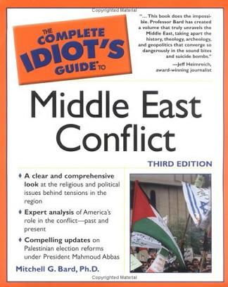 Complete Idiot's Guide to Middle East Conflict (The Complete Idiot's Guide)