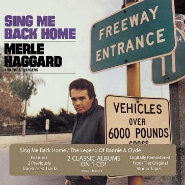 Sing Me Back Home/Legend Of Bonnie & Clyde