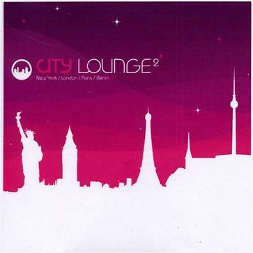 City Lounge V.2:  New York/London/Paris/Berlin