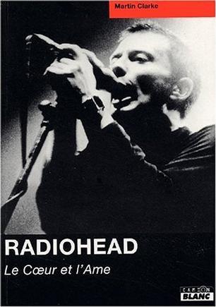 Radiohead, le coeur et l'ame