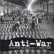 Anti-War: Anarcho-Punk, Vol. 1