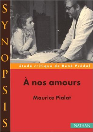 A nos amoursde Maurice Pialat, étude critique