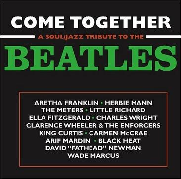 Come Together: A Soul/Jazz Tribute to The Beatles