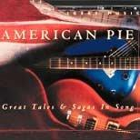American Pie- Great Tales & Sagas in Song
