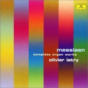 Messiaen : Complete Organ Works
