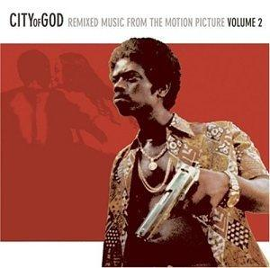 City of God: Remixed Music from the Motion Picture, Vol. 2