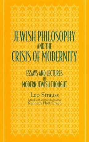Jewish Philosophy and the Crisis of Modernity
