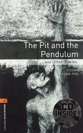 The Pit and the Pendulum (Oxford Bookworms Library)