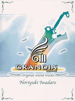 Grandia III - Original Sound Tracks