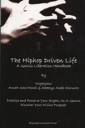 The HipHop Driven Life