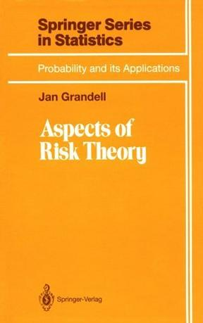 Aspects of Risk Theory (Springer Series in Statistics)