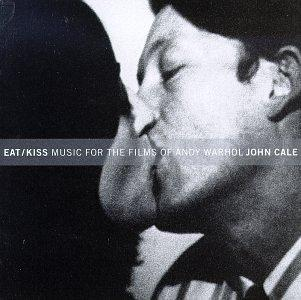 Eat/Kiss: Music For The Films Of Andy Warhol
