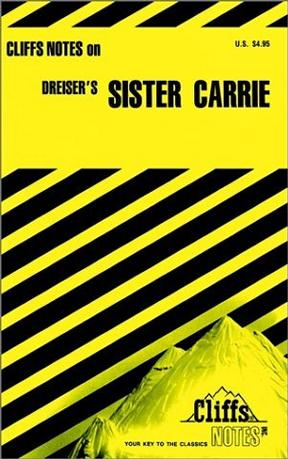 Dreiser's Sister Carrie (Cliffs Notes)