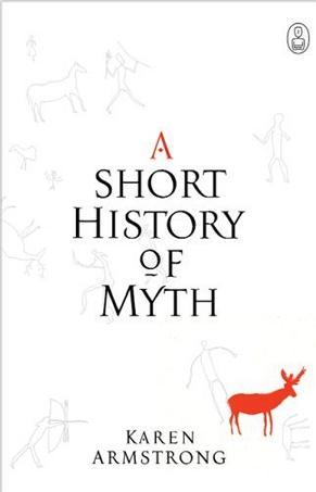 A Short History of Myth (Myths)