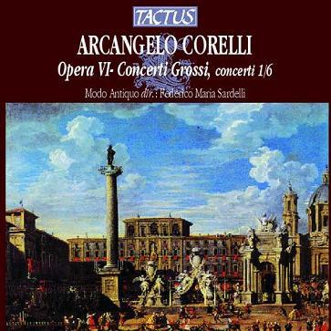 Corelli: Opera VI - Concerti Grossi, Nos.1-6