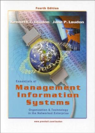 Essentials of Management Information Systems (4th Edition)