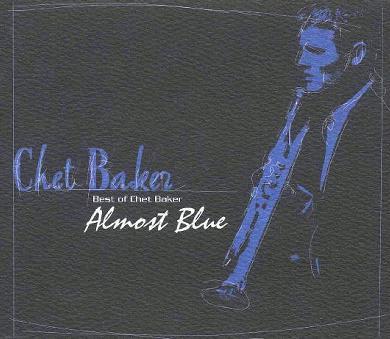 Almost Blue Best of Chet Baker