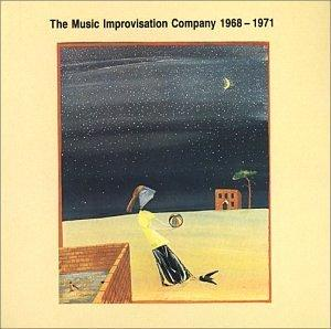 The Music Improvisation Company 1968-1971
