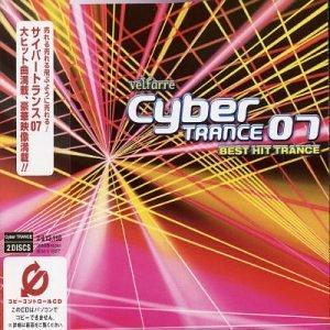 Velfarre Cyber Trance 07: Best Hit Trance